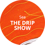 see-drip-show