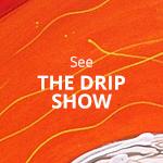 see-drip-show